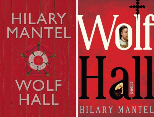 """Wolf Hall"", by Hilary Mantel. UK version (left) and US version (right)."