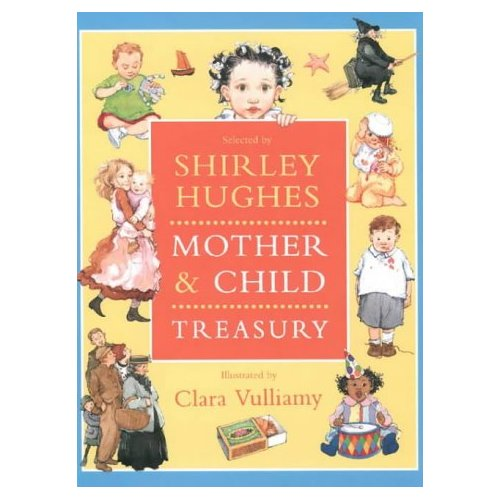 Mother and Child Treasury, by Shirley Hughes and