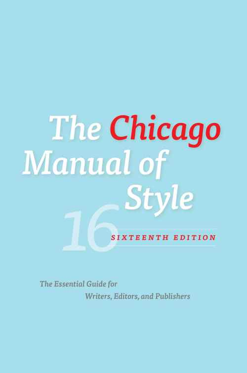 Chicago Manual of Style, University of Chicago Press
