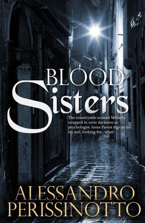 Blood Sisters by Alessandro Perissinotto (Hersilia Press)