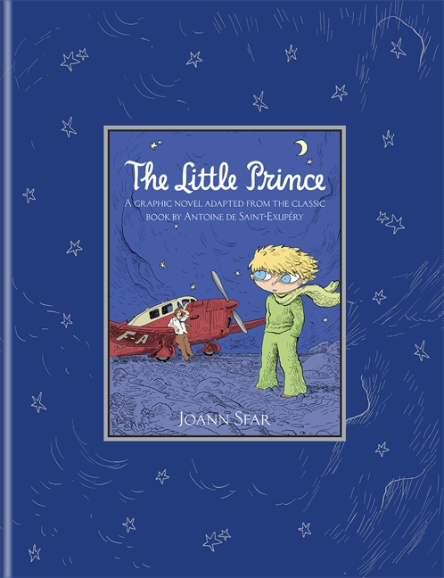 The Little Prince by Joann Sfar, translated by Sarah Ardizzone